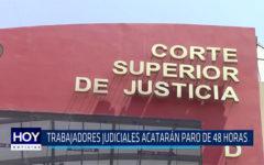 Chiclayo: Trabajadores judiciales acataran paro de 48 horas