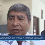 Chiclayo: Corrupción evita pago a trabajos de reconstrucción