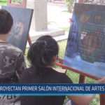 Chiclayo: Proyectan primer salón internacional de artes plásticas