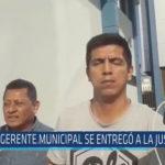 Chiclayo: Gerente Municipal se entregó a la justicia