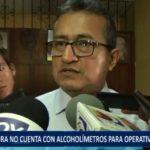 Piura: Policía no cuenta con alcoholímetros para operativos