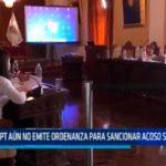 MPT aún no emite ordenanza para sancionar acoso sexual