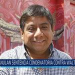 Chiclayo: Anulan sentencia condenatoria contra Walter Yaipén