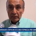 Autoridades critican a Elidio Espinoza por ambulantes
