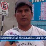 """Autoridad no resuelve abusos laborales en """"Erick El Rojo"""""""