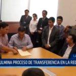 Culmina proceso de transferencia en la región