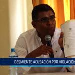 Chimbote: Desmiente acusación por violación