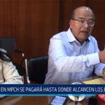 Chiclayo: En MPCH se pagar hasta donde alcancen los recursos