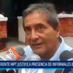 Gerente MPT justifica presencia de informales en las calles