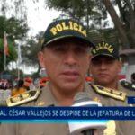 Gral. César Vallejos se despide de la jefatura de la Dirtepol