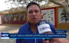 Moche: Irregularidades en proceso de transferencia edil