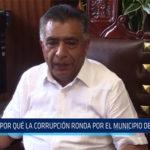 Chiclayo: ¿Por qué la corrupción  ronda por el municipio de Chiclayo?