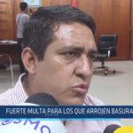 Chiclayo: Fuerte multa para los que arrojen basura en JLO
