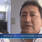 Chiclayo: Aún no se sabe a cuánto asciende la deuda en JLO