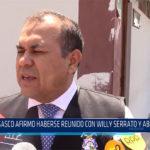 Chiclayo: Gasco afirmó haberse reunido con Willy Serrato y Abel Concha
