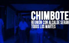 Chimbote: Reunión con Alcalde serán todos los martes