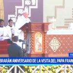 Trujillo: Celebrarán aniversario de la visita del papa Francisco