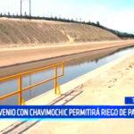 Trujillo: Convenio con Chavimochic permitirá riego de parques