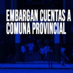 Chimbote: Embargan cuentas a comuna Provincial