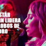 """""""A Star is Born"""" lidera la lista de candidatos al Globo de Oro 2019"""