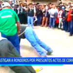 La Libertad: Castigan a ronderos por presuntos actos de corrupción en Otuzco