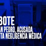 Chimbote: Clínica San Pedro, acusada de presunta negligencia médica