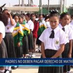 Chiclayo: Padres no deben pagar derecho de matricula