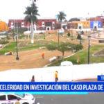 Trujillo: Pide celeridad en investigación del caso Plaza de Armas