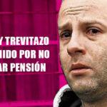 Ricky Trevitazo detenido por no pasar pensión alimenticia