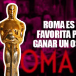 """""""Roma"""" y Cuarón son los favoritos en los Oscares 2019"""