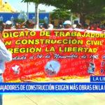 La Libertad: Trabajadores de construcción exigen más obras en la región
