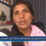 Chiclayo: La mujer que tiene partida de defunción estando viva