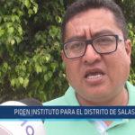 Chiclayo: Piden Instituto para el Distrito de Salas