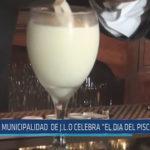 """Chiclayo: Municipalidad de JLO celebra """"El día del Pisco Sour"""""""