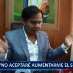 Piura: Alcalde Juan José Díaz no aceptará aumentarse el sueldo