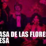 """Netflix: Regresa """"La Casa de las flores"""""""