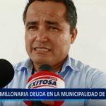 Piura: Deuda de más 40 millones de soles en Municipalidad de Castilla