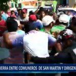 Piura: Guerra entre comuneros de San Martín y dirigente continúa.