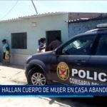 Chiclayo: Hallan cuerpo de mujer en casa abandonada