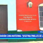 "Mejorarán cuna maternal ""Josefina Pinillos de Larco"""