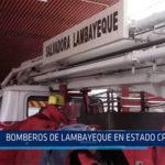 Chiclayo: Bomberos de Lambayeque en estado crítico