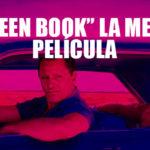 """""""Green Book"""" gana como La Mejor Película del 2019"""