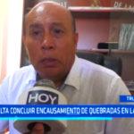 Trujillo: Falta concluir encausamiento de quebradas en Laredo