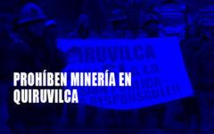 Rechazan ordenanza que prohíbe minería en Quiruvilca