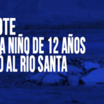 Chimbote: Buscan a niño de 12 años que cayó al Río Santa