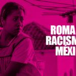 """""""Roma"""" abrió la discusión sobre el racismo en México"""