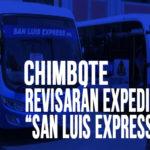 """Chimbote: Regidores revisarán expediente de """"San Luis Express"""""""