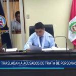 Chiclayo: Trasladan a acusados de trata de personas a penal