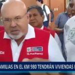 Piura: 1700 damnificados en el km 980 tendrán viviendas.