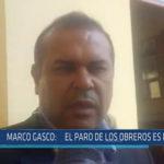 Chiclayo: Marco Gasco: El paro de los obreros es ilegal